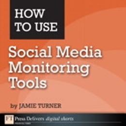 Book How to Use Social Media Monitoring Tools by Jamie Turner