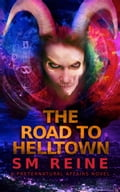 The Road to Helltown 3dc975fa-d214-45bf-aa53-c1d5fc96a490