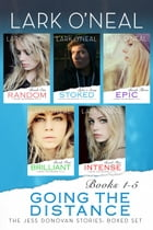 Going the Distance Bundle: The Jess Donovan Stories: Books 1 - 5 by Lark O'Neal