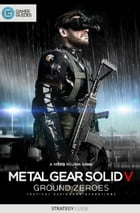 Metal Gear Solid V: Ground Zeroes by GamerGuides.com