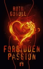 Forbidden Passion by Ruth Gogoll