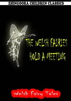The Welsh Fairies Hold A Meeting by William Elliot Griffis