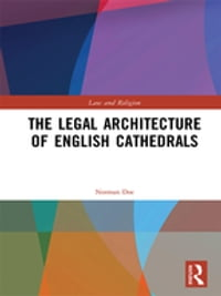 The Legal Architecture of English Cathedrals
