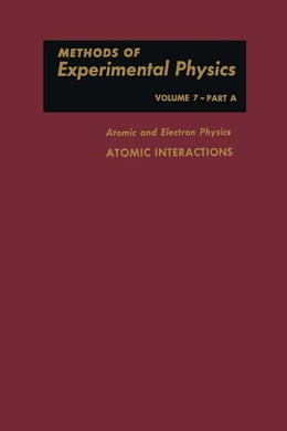 Book Atomic and Electron Physics: Atomic Interactions by Bederson, Benjamin