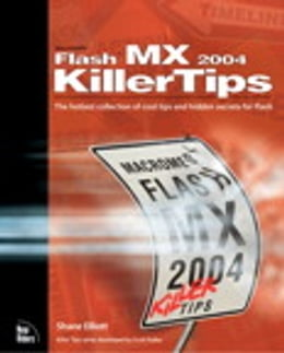 Book Macromedia Flash MX 2004 Killer Tips by Shane Elliott