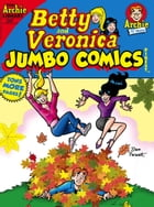 Betty & Veronica Comics Double Digest #247 by Archie Superstars