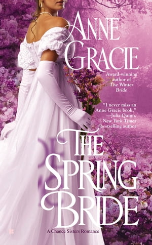 The Spring Bride by Anne Gracie
