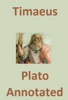 Timaeus (Annotated) by Plato