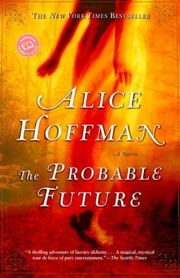 Book The Probable Future by Alice Hoffman