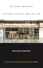 Cultural Analysis, Cultural Studies, and the Law: Moving Beyond Legal Realism