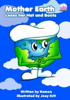 Mother Earth Loses her Hat and Boots by Kamon