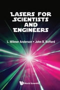 9789813224315 - John Boffard, Wilmer Anderson: Lasers for Scientists and Engineers - Book