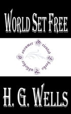 World Set Free by H.G. Wells