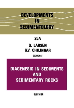Book Diagenesis in sediments and sedimentary rocks by Larsen, Gunner
