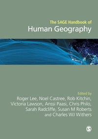 The SAGE Handbook of Human Geography, 2v
