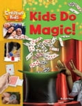 Kids Do Magic! bcba826b-93c2-4d4d-aaf1-dcb7de6651f6