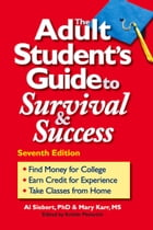 Adult Student's Guide to Survival & Success