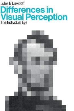 Book Differences in Visual Perception: The Individual Eye by Davidoff, Jules