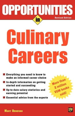Book Opportunities in Culinary Careers by Donovan, Mary