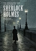 The Adventures and the Memoirs of Sherlock Holmes Cover Image
