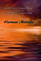 Mardi: And a Voyage Thither Volume II, The Original Classic Novel by Herman Melville