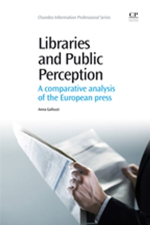 Libraries and Public Perception A Comparative Analysis of the European Press