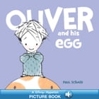 Oliver and his Egg: A Hyperion Read-Along