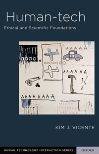 Human-Tech: Ethical and Scientific Foundations