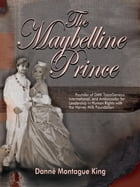 The Maybelline Prince by Danné Montague King