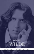 Wilde, Oscar: The Complete Novels (Book Center) (The Greatest Writers of All Time) by Oscar Wilde