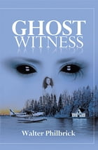 Ghost Witness