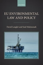 EU Environmental Law and Policy by David Langlet