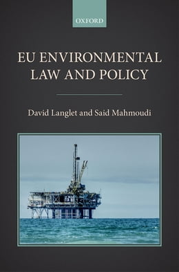 Book EU Environmental Law and Policy by David Langlet