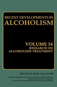 Research on Alcoholism Treatment: Methodology Psychosocial Treatment Selected Treatment Topics…