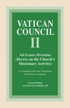 Ad Gentes Divinitus: Decree on the Church's Missionary Activity by Austin Flannery OP