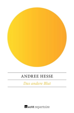 Das andere Blut by Andree Hesse