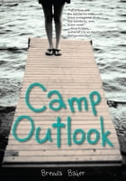 Camp Outlook by Brenda Baker
