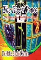 The Rise Of Peace: A Fiction Novel on World Power Politics. Dedicated to all victims of terrorist…