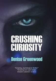 Crushing Curiosity