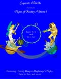 Separate Worlds Presents Flights of Fantasy Volume 1 a27adc9b-4971-4065-bc57-332cce92b607