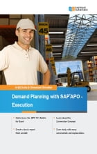 Demand Planning with SAP APO - Execution by Avijit Dutta