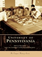 University of Pennsylvania by Amey A. Hutchings