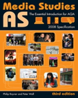 Book AS Media Studies: The Essential Introduction for AQA by Peter Wall