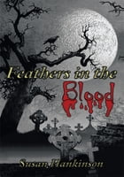 Feathers in the Blood
