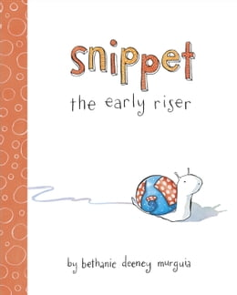 Book Snippet the Early Riser by Bethanie Murguia