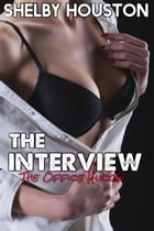 The Interview (The Office Hucow) by Shelby Houston