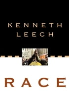 Race: Changing Society and the Churches by Kenneth Leech