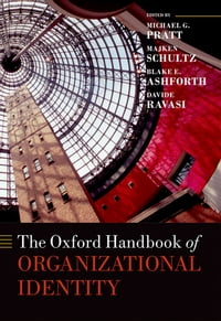 The Oxford Handbook of Organizational Identity