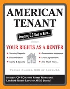 American Tenant: Everything U Need to Know About Your Rights as a Renter: Everything U Need to Know About Your Rights as a Renter by Trevor Rhodes