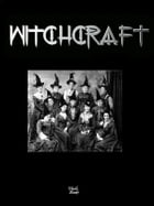 Witchcraft by Jonathon Welles